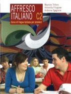 El libro de Affresco italiano c2 autor VV.AA. TXT!