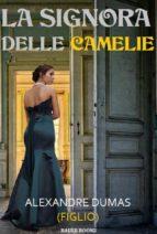 la signora delle camelie (ebook) 9788827537312