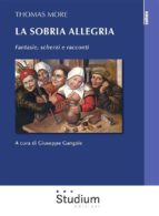 thomas more. la sobria allegria. (ebook) 9788838246012