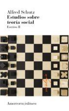 estudios sobre teoria social 2ª ed-alfred schutz-9789505182312