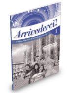 El libro de Arrivederci 1 - guida per l insegnante autor VV.AA. TXT!