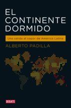el continente dormido (ebook) alberto padilla 9789873752612