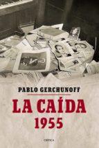 la caída (ebook)-pablo gerchunoff-9789874479112