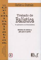tratado de balistica, iii carlos a. guzman 9789974708112