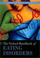 El libro de The oxford handbook of eating disorders autor W. STEWART AGRAS EPUB!