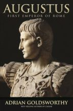augustus: first emperor of rome adrian goldsworthy 9780300178722