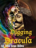 digging for dracula (ebook) john sean hillen 9780953145522