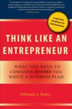 think like an entrepreneur (ebook)-deborah a. bailey-9780984292622