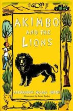 akimbo and the lions alexander mccall smith 9781405218122