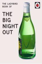 the ladybird book of the big night out (ladybird for grown-ups) (ebook)-jason hazeley-joel morris-9781405934022