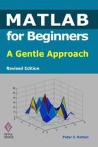 matlab for beginners (ebook)-peter i. kattan-9781483515922