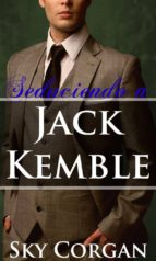 seduciendo a jack kemble (ebook)-sky corgan-9781547500222
