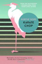karate chop dorthe nors 9781782274322