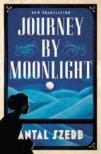 journey by moonlight antal szerb 9781847495822