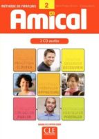 amical 2 a2: methode de français: 2 cd audio sylvie poisson quinton evelyne sirejols 9782090324822