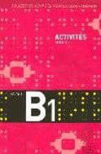activites pour le cadre commun. niveau b1. livre de l eleve + cd audio. 9782090353822