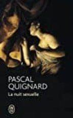 la nuit sexuelle-pascal quignard-9782290019122