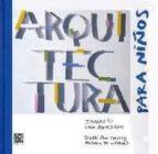 El libro de Arquitectura para niños autor IGNACIO VAN AERSEN PDF!