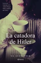 la catadora de hitler (ebook) v.s. alexander 9786070757822