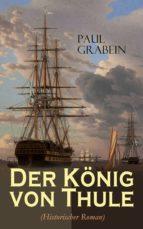 der könig von thule (historischer roman) (ebook)-paul grabein-9788026875222