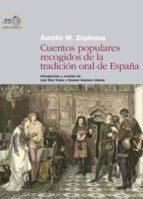 cuentos populares recogidos de la tradición oral de españa (ebook)-aurelio m. espinosa-9788400095222