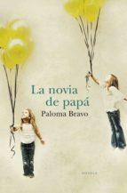 la novia de papá (ebook)-paloma bravo-9788401339622