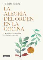 la alegría del orden en la cocina (ebook)-roberta schira-9788403517622