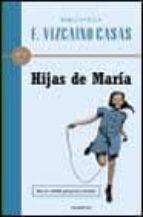 hijas de maria-fernando vizcaino casas-9788408026822