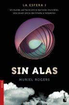 sin alas (la esfera i)-muriel rogers-9788408171522