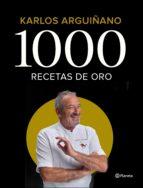 1000 recetas de oro (ebook) karlos arguiñano 9788408199922