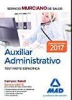 auxiliar administrativo del servicio murciano de salud. 9788414203422