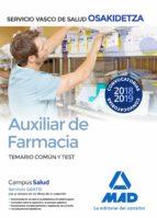 auxiliar de farmacia de osakidetza-servicio vasco de salud: temario comun y test-9788414215722