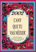 2002 l´any que tu vas neixer-rosa collado bascompte-9788415003922