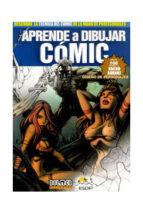 aprende a dibujar comic (3ª ed.)-nacho arranz-9788415201922