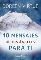 10 mensajes de tus angeles para ti doreen virtue 9788415292722
