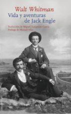 vida y aventuras de jack engle-walt whitman-9788415374022