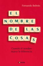 el nombre de las cosas (ebook)-fernando beltran-9788415431022