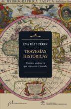 travesías históricas (ebook)-eva díaz pérez-9788415673422
