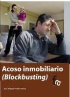 acoso inmobiliario (blockbusting)-jose manuel ferro veiga-9788415762522