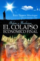 el colapso economico final-rabi aharon shlezinger-9788415968122