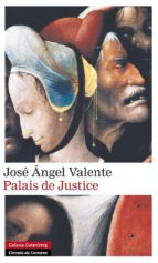 palais de justice-jose angel valente-9788416072422
