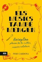 El libro de Els musics tambe mengen autor PERE CARDONA TXT!