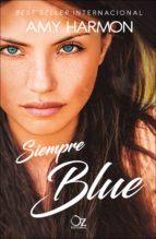 siempre blue-amy harmon-9788416224722