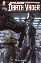 star wars. darth vader nº 02 kieron dwyer 9788416244522