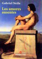 los amores ausentes-g. neila-9788416447022
