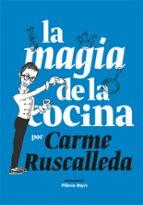 la magia de la cocina-carme ruscalleda-9788416670222
