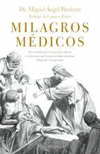 milagros médicos (ebook) miguel angel pertierra quesada 9788416694822