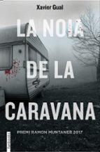 la noia de la caravana-xavier gual badillo-9788416716722