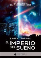 el imperio del sueño-laura tarraga-9788416858422