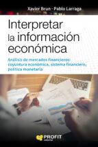 interpretar la informacion económica xavier brun lozano pablo larraga 9788416904822